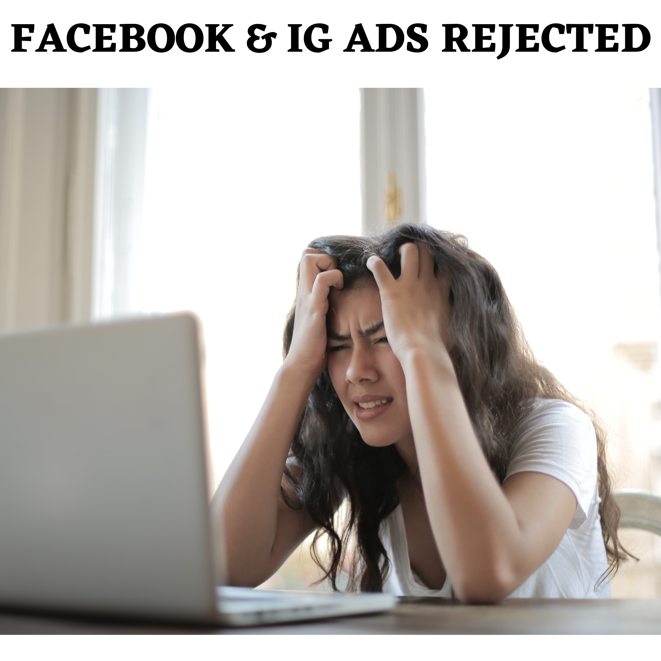 You are currently viewing Rejected Facebook Ads; 2 Simple Steps To Get Them Approved